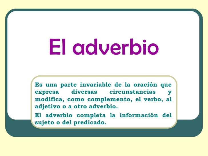 Ejemplo de adverbios